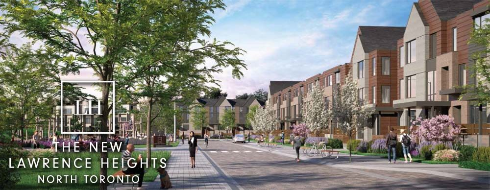 The New Lawrence Heights North Torontoe New Lawrence Heights North Toronto